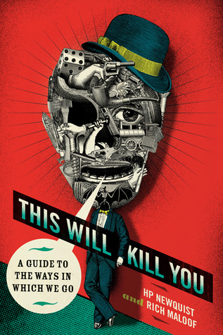 This Will Kill You by H.P. Newquist