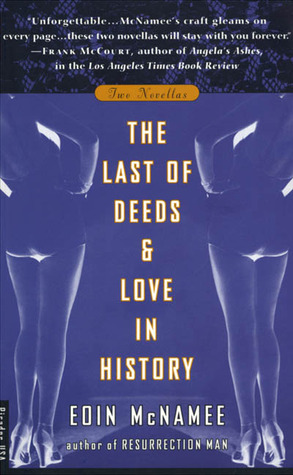 The Last of Deeds and Love in History