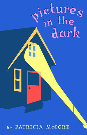 Pictures in the Dark by Patricia Mauser McCord