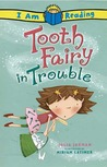 Tooth Fairy in Trouble by Julia Jarman