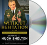 Without Hesitation: The Odyssey of an American Warrior