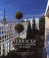 Terraces and Roof Gardens of Paris