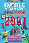 The World Almanac for Kids 2001