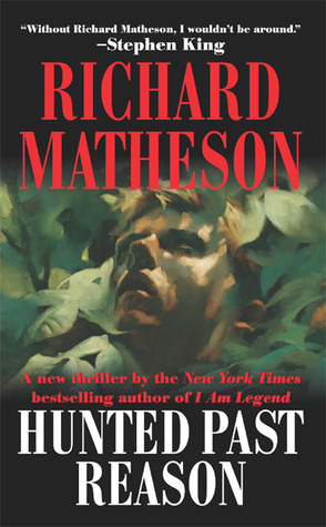 Hunted Past Reason by Richard Matheson