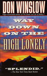 Way Down on the High Lonely (Neal Carey #3)