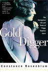 Gold Digger: The Outrageous Life and Times of Peggy Hopkins Joyce