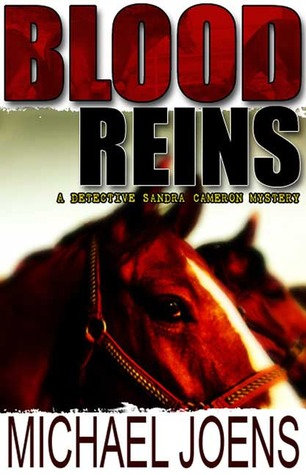 Blood Reins: A Detective Sandra Cameron Mystery