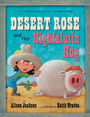 Desert Rose and Her Highfalutin Hog by Alison Jackson