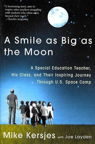 A Smile as Big as the Moon by Mike Kersjes
