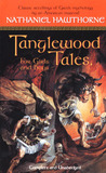 Tanglewood Tales: For Girls and Boys