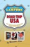 National Lampoon Road Trip USA: All the Places Your Dad Never Stopped at
