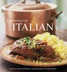 Williams-Sonoma Essentials of Italian: Recipes and techniques for delicious Italian meals