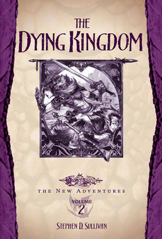 The Dying Kingdom by Stephen D. Sullivan