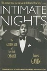 Intimate Nights: The Golden Age of New York Cabaret