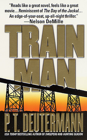 Train Man by P.T. Deutermann