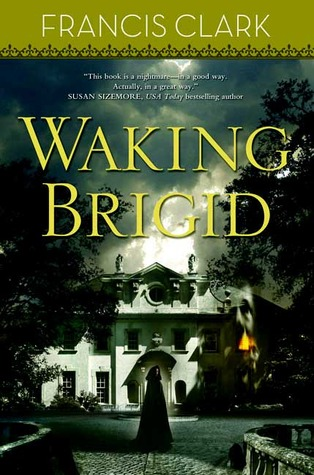 Waking Brigid by Francis Clark