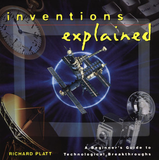 Inventions Explained: A Beginner's Guide to Technological Breakthroughs