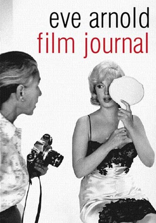 Film Journal by Eve Arnold