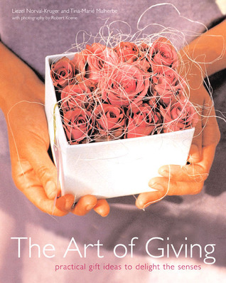 The Art of Giving by Liezel Norval-Kruger