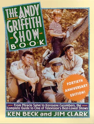 The Andy Griffith Show Book by Ken Beck