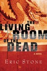 The Living Room of the Dead (Ray Sharp, #1)