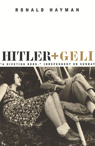 Hitler and Geli by Ronald Hayman