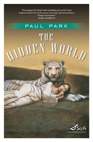 The Hidden World by Paul Park