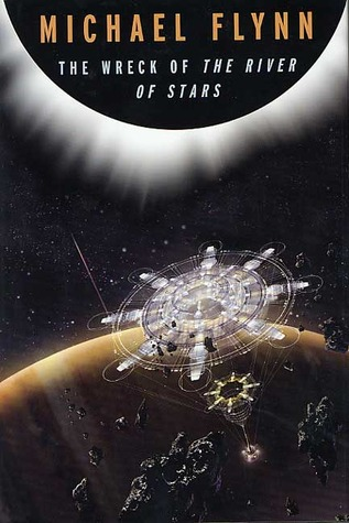 The Wreck of The River of Stars by Michael Flynn
