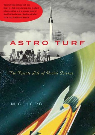 Astro Turf by M.G. Lord