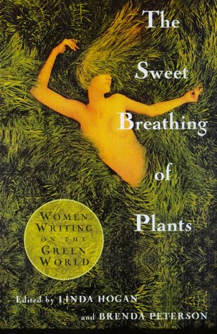 Sweet Breathing of Plants by Linda Hogan
