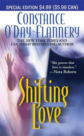 Shifting Love by Constance O'Day-Flannery