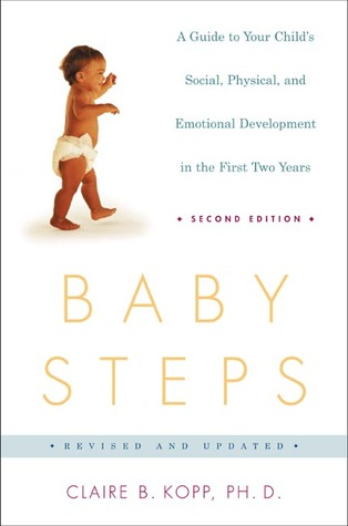 Baby Steps by Claire B. Kopp