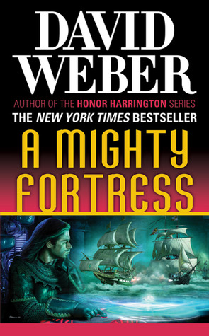 A Mighty Fortress by David Weber