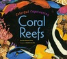 Colorful, Captivating Coral Reefs