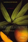Mangoes and Quince: A Novel