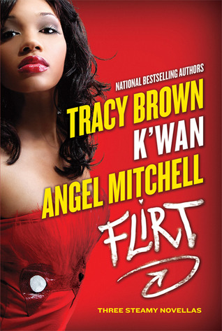Flirt by Tracy   Brown