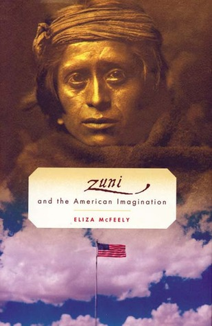 The Zuni and the American Imagination