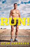 Run! by Dean Karnazes