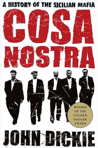 Cosa Nostra by John Dickie