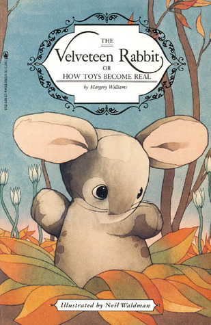 Free download online The Velveteen Rabbit or How Toys Become Real CHM by Margery Williams, Neil Waldman