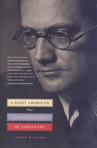 A Quiet American: The Secret War of Varian Fry