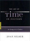 The Art of Time in Fiction: As Long as It Takes
