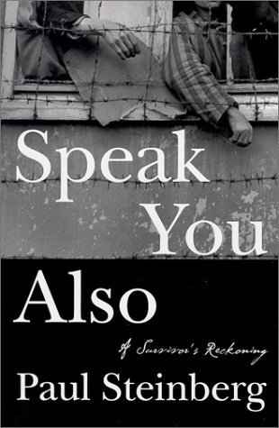 Speak You Also: A Holocaust Memoir