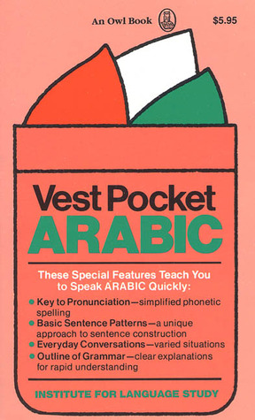 Vest Pocket Arabic by Richard D. Abraham