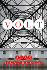 Volt by Alan Heathcock