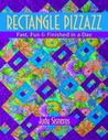 Rectangle Pizzazz: Fast, Fun & Finished in a Day