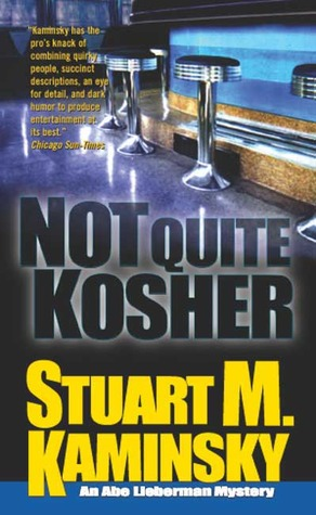 Not Quite Kosher by Stuart M. Kaminsky