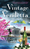 The Vintage Vendetta (Wine Country Mysteries #5)
