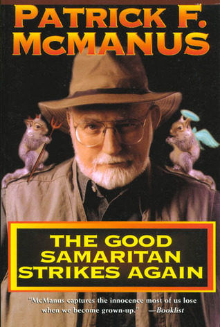 The Good Samaritan Strikes Again by Patrick F. McManus