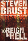 To Reign in Hell by Steven Brust